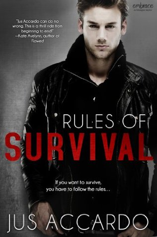 {Review} Rules of Survival by Jus Accardo