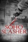 Soho Slasher: Jack Is Back: A Harbinger Crossover Novel to International Hunters, Inc.