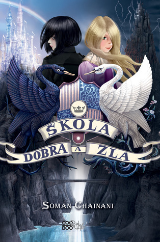 Škola dobra a zla (The School for Good and Evil, #1)