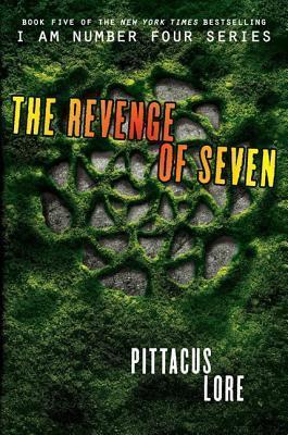 The Revenge of Seven (Lorien Legacies #5)