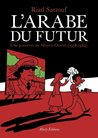 L'Arabe du futur : Une jeunesse au Moyen-Orient