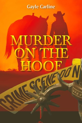 Murder on the Hoof by Gayle Carline