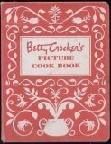 Betty Crockers Picture Cook Book Betty Crocker