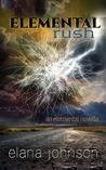 Elemental Rush (Elemental, Novella #0.5)