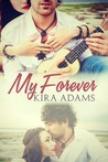 My Forever (The Infinite Love Series, #1)