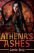 Athena's Ashes (Star Thief Chronicles, #2) by Jamie Grey