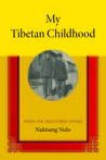 My Tibetan Childhood: When Ice Shattered Stone