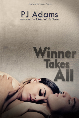 Winner Takes All by PJ Adams