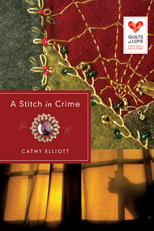 A Stitch in Crime (Quilts of  Love)