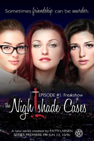 Freak Show (The Nightshade Cases, #1)