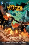 Batman Detective Comics, Volume 4: The Wrath