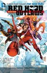 Red Hood and the Outlaws, Vol. 4: League of Assasins