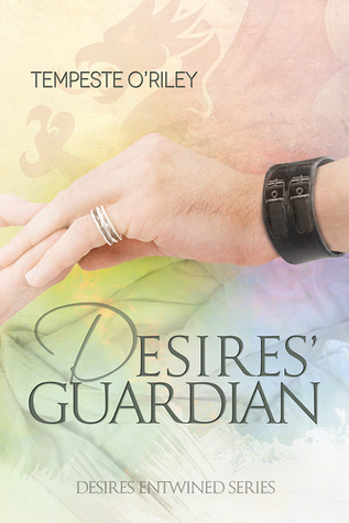Recent Release Review : Desires' Guardian by Tempeste O'Riley