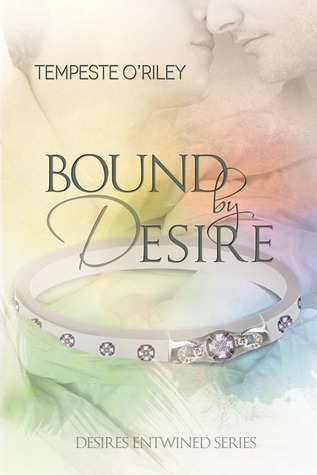 Bound by Desire (Desires Entwined #1.75)