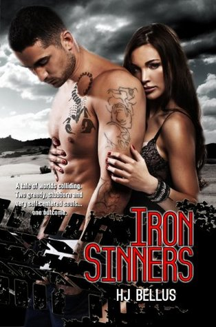 Iron Sinners (Sinners Never Die, #1) by H.J. Bellus
