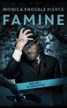 Famine: Book One of The Apocalyptics