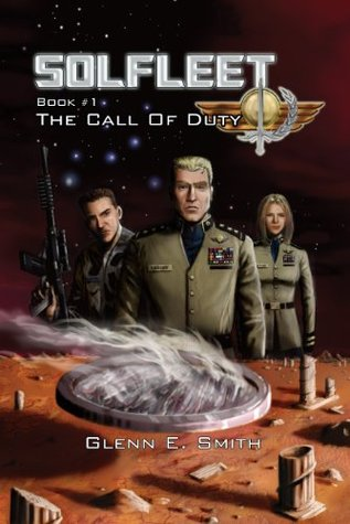 Solfleet: The Call of Duty  by  Glenn Smith