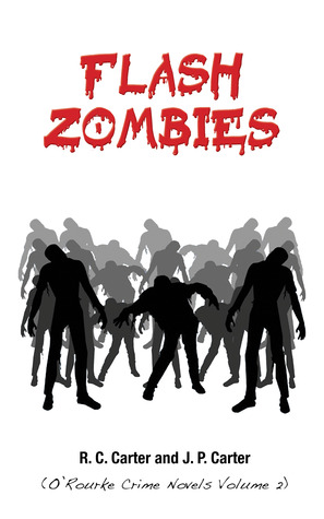 Flash Zombies by R.C. Carter