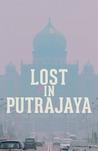 Lost in Putrajaya