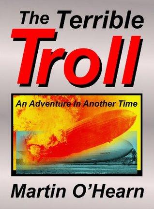 The Terrible Troll Martin OHearn