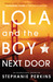 Lola and the Boy Next Door (Anna and the French Kiss #2) by Stephanie Perkins