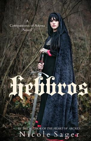 Hebbros (Companions of Arcrea, #1)