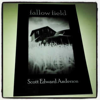 Fallow Field by Scott Edward Anderson