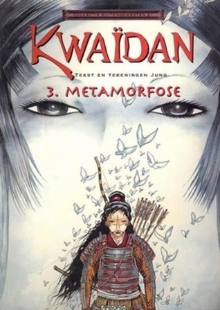 Metamorfose (Kwaïdan, #3)  by  Jung