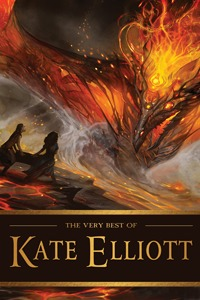 The Very Best of Kate Elliott