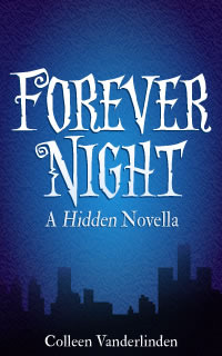 A Hidden Novella (Hidden #3.5) - Colleen Vanderlinden