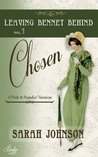 Chosen (Leaving Bennet Behind, #1)