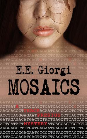 MOSAICS by E.E. Giorgi