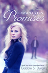 Unspoken Promises (Unspoken, #2)