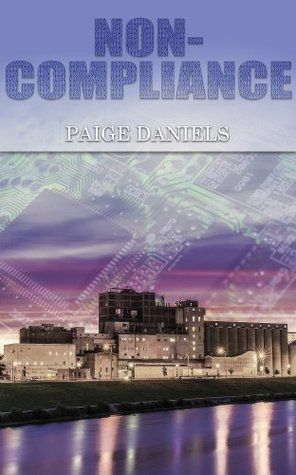 The Sector (Non-Compliance #1)  by  Paige Daniels
