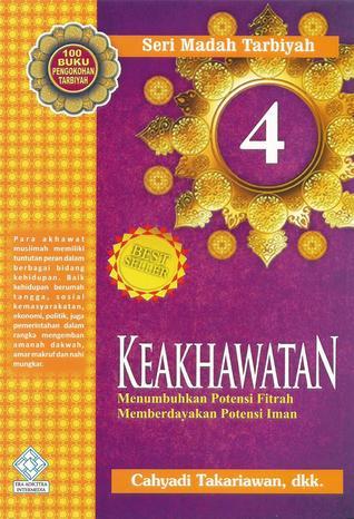 Keakhwatan 4  by  Cahyadi Takariawan
