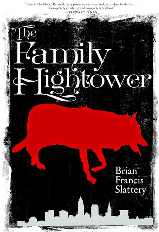 The Family Hightower by Brian Francis Slattery