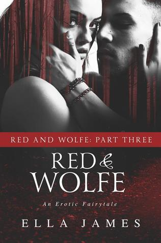 Red & Wolfe, Part III (Red & Wolfe, #3)