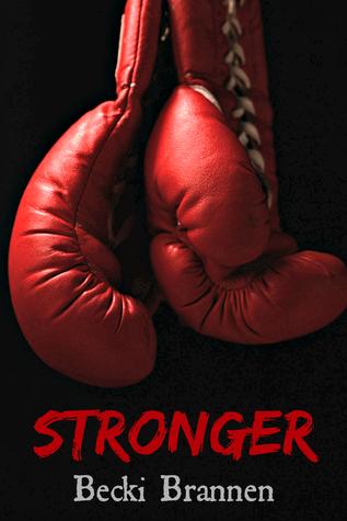 Stronger by Becki Brannen