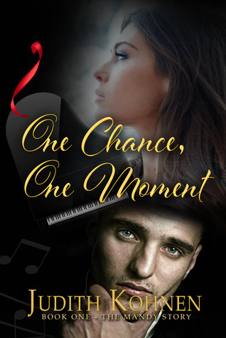 One Chance, One Moment (The Mandy Story, #1)
