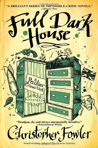 Book Review: Christopher Fowler's Full Dark House