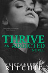 Thrive (Addicted, #2.5)