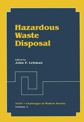 Hazardous Waste Disposal John P. Lehman