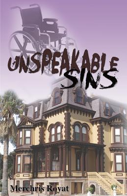 Unspeakable Sins  by  Merchris Royat