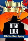 High Jinx: Blackford Oakes Mystery