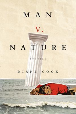 Man V. Nature: Stories
