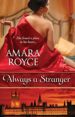 Always a Stranger by Amara Royce