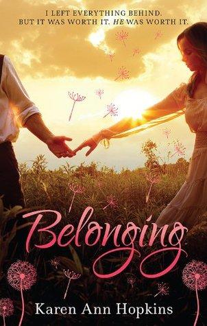Belonging (A Temptation Novel)  by  Karen Ann Hopkins