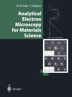 Analytical Electron Microscopy for Materials Science  by  T. Iokawa