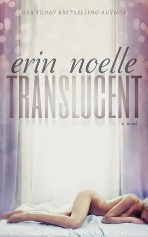 Translucent (Luminous, #1)