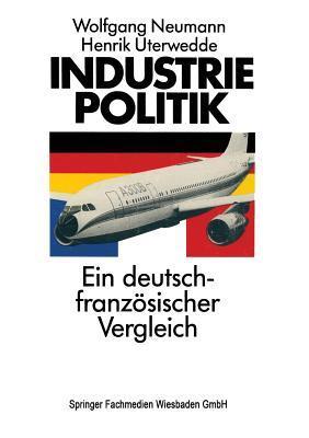 Industriepolitik: Ein Deutsch-Franzosischer Vergleich Wolfgang Neumann
